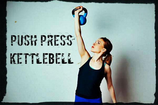 Push Press Kettlebell